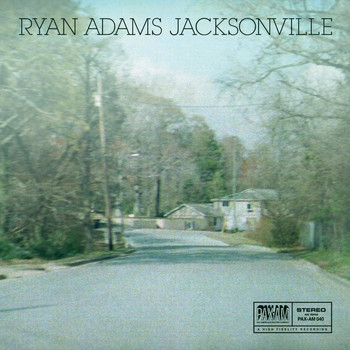 Ryan Adams - Jacksonville: Paxam Singles Series, Vol. 2