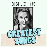 Bibi Johns - Bibi Johns Greatest Songs