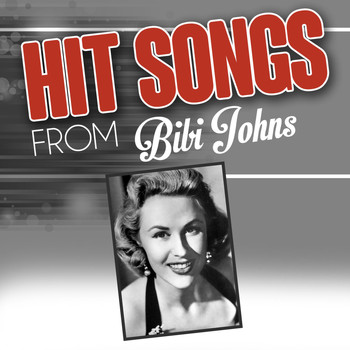 Bibi Johns - Hit songs from Bibi Johns