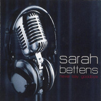 Sarah Bettens - Never Say Goodbye
