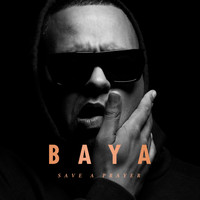 Baya - Save a Prayer