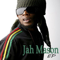 Jah Mason - Miss Your Love (EP)