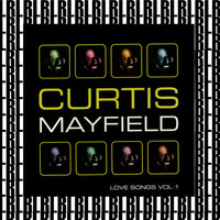 Curtis Mayfield - Love Songs, Vol. 1