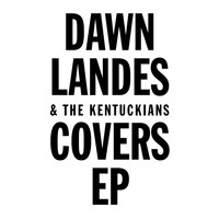 Dawn Landes - Covers EP
