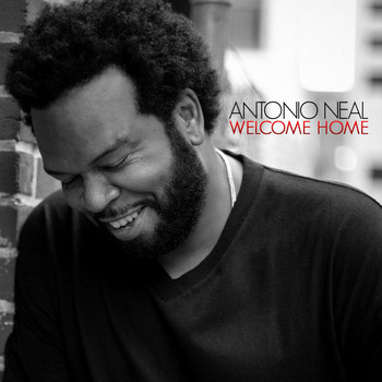 Antonio Neal - Welcome Home
