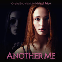Michael Price - Another Me (Original Motion Picture Soundtrack)
