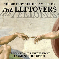 Dominik Hauser - The Leftovers (Main Title from the Hbo TV Series)