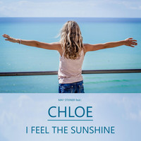 Chloe - I Feel the Sunshine (feat. Chloe)