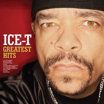 Ice-T - Greatest Hits (Explicit)