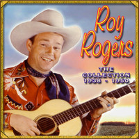 Roy Rogers - The Collection '38-'50