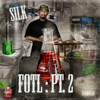 Silk - Fresh Out Tha Lab Pt.2 (Explicit)