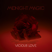 Midnight Magic - Vicious Love