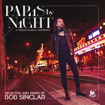 Bob Sinclar - Paris By Night