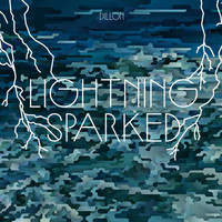 Dillon - Lightning Sparked