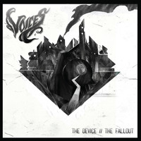 Voices - The Device // The Fallout