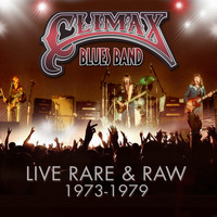Climax Blues Band - Live, Rare & Raw 1973 - 1979