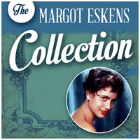 Margot Eskens - The Margot Eskens Collection