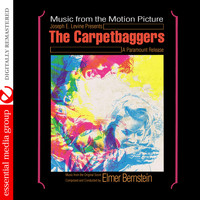 Elmer Bernstein - The Carpetbaggers (Music from the Original Score) [Digitally Remastered]