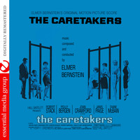 Elmer Bernstein - The Caretakers (Original Motion Picture Score) [Digitally Remastered]