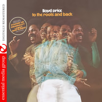 Lloyd Price - To the Roots and Back (Digitally Remastered)