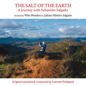 Laurent Petitgand - The Salt of the Earth (Le sel de la Terre) [Original Motion Picture Soundtrack]