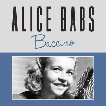 Alice Babs - Baccino