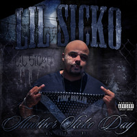 Lil Sicko - Another Sicko Day in the Hood (Explicit)