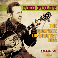 Red Foley - The Complete US Country Hits 1944-59, Vol. 2