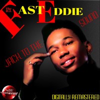 Fast Eddie - Jack to the Sound