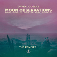 David Douglas - Moon Observations (The Remixes)