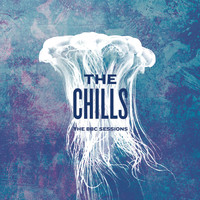 The Chills - The BBC Sessions