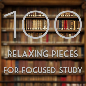 Gabriel Faure - 100 Relaxing Pieces for Focused Study