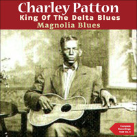 Charley Patton - Magnolia Blues