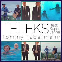 Teleks - Tommy Tabermann (feat. Super Janne)