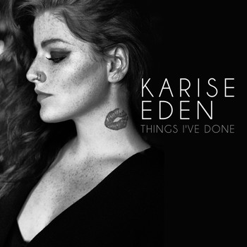 Karise Eden - Things I've Done