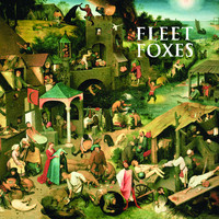 Fleet Foxes - Fleet Foxes (Deluxe Edition [Explicit])