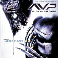 Harald Kloser - Alien Vs. Predator (Original Motion Picture Soundtrack)