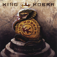 King Kobra - Hollywood Trash