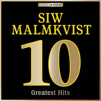Siw Malmkvist - Masterpieces presents Siw Malmkvist: 10 Greatest Hits