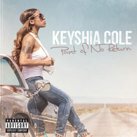 Keyshia Cole - Point Of No Return (Explicit)
