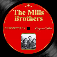 The Mills Brothers - Original Hits: The Mills Brothers