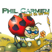 Phil Carmen - Caught the Love Bug