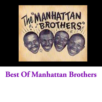The Manhattan Brothers - Best Of Manhattan Brothers