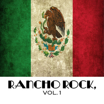 Various Artists - Rancho Rock, Vol. 1