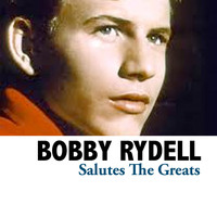 Bobby Rydell - Salutes The Greats