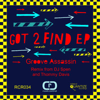 Groove Assassin - Got 2 Find