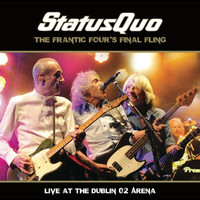 Status Quo - Status Quo The Frantic Four's Final Fling (Live at the Dublin 02 Arena)