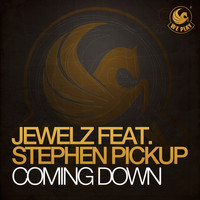 Jewelz - Coming Down (feat. Stephen Pickup)