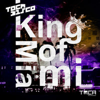 Tocadisco - King of Miami