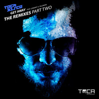 Tocadisco - Get Away (feat. Lennart A. Salomon) (The Remixes Part Two)